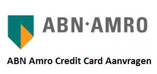 ABN Amro Credit Card Aanvragen