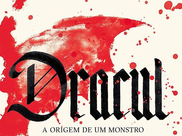 Resenha Dracul - A origem de um monstro - Dacre Stoker & J. D. Barker