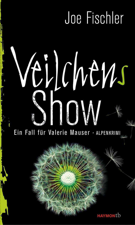 Veilchen's Show