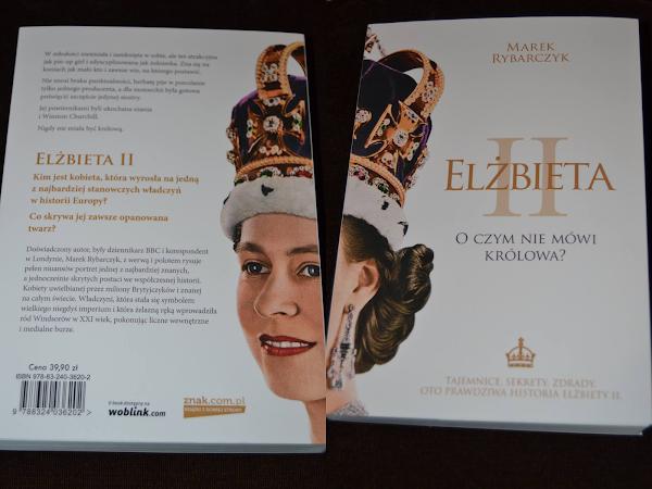 """Recenzja książki ,,Elżbieta II. O czym nie mówi królowa?""""."""