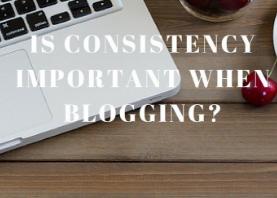 consistent blogging