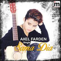 Lirik Lagu Axel Farden Sama Dia