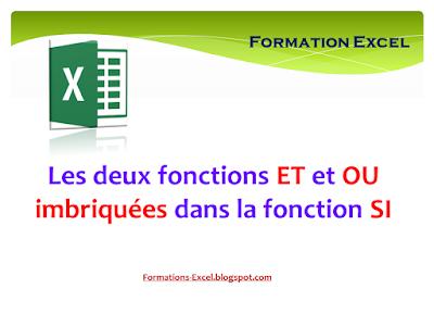 Les deux fonctions ET et OU imbriquées dans la fonction SI