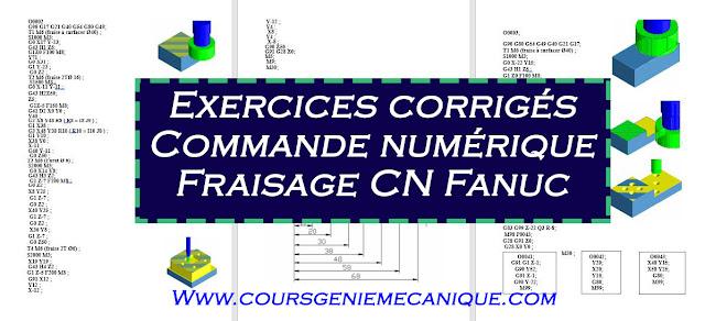 exercices programmation à commande numérique Usinage CN avec la corrigés fichier en pdf et word