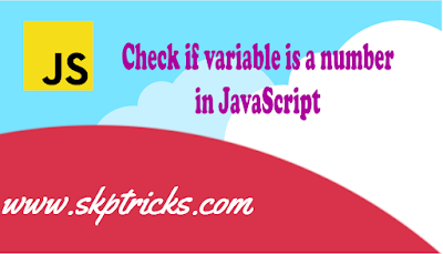 Check if variable is a number in JavaScript