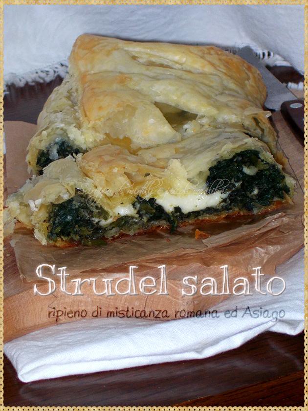 Strudel salato ripieno di misticanza romana ed Asiago