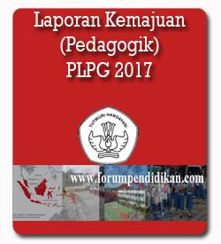 Contoh Laporan Kemajuan Prakondisi PLPG 2017 Periode Satu (Materi Pedagogik)