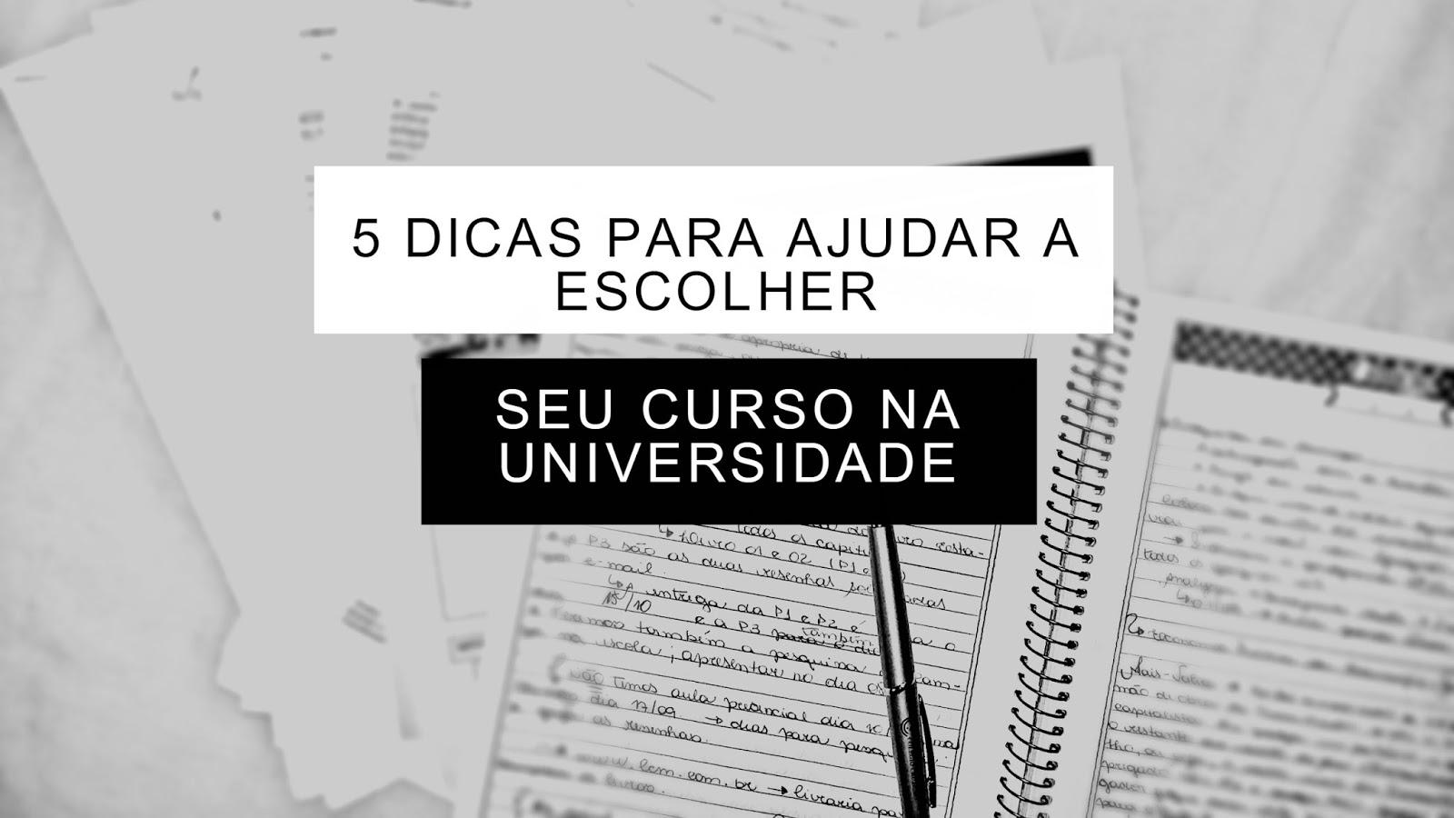 5 DICAS PARA AJUDAR A ESCOLHER SEU CURSO NA UNIVERSIDADE | BLOG CONFIDENT