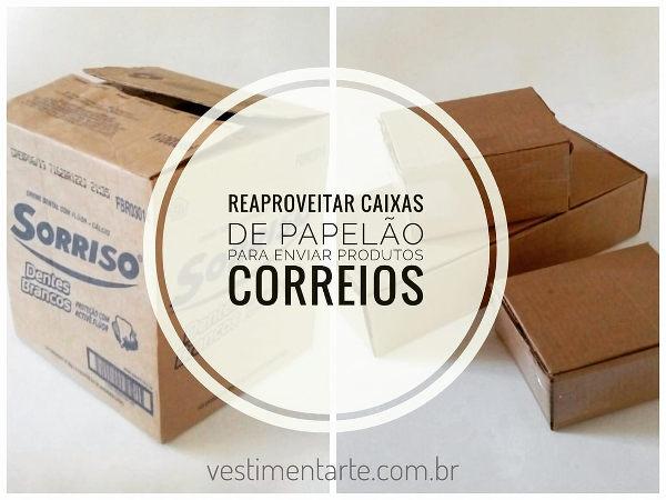 Como reaproveitar caixas de papelão para enviar pedidos da loja virtual