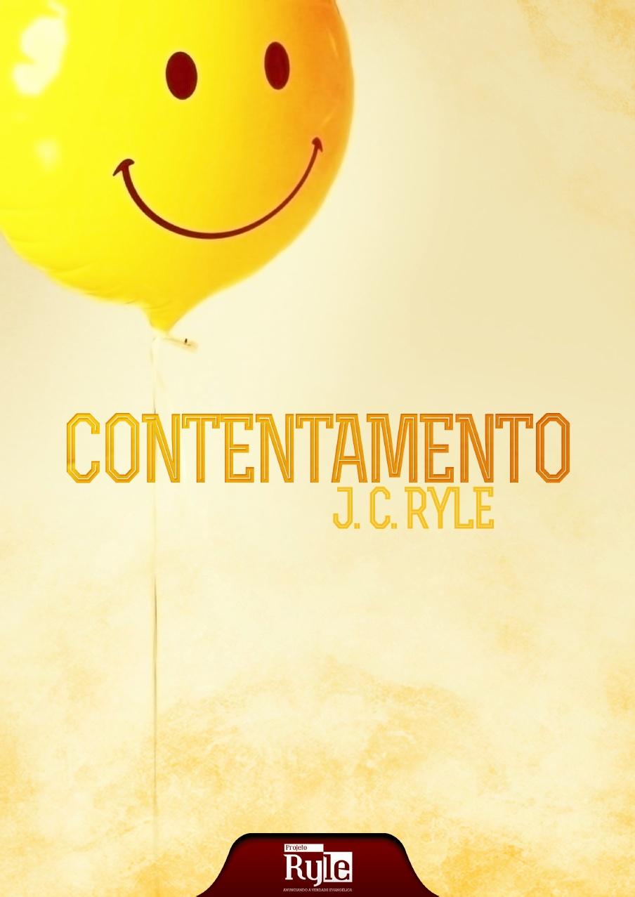 J. C. Ryle-Contentamento-