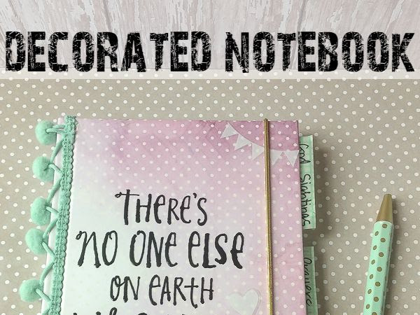 Decorate a Notebook for a Teen Girl (great gift idea!)