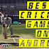 Best of the Best Cricket Game on Android 2017