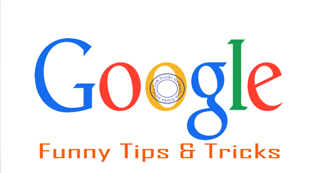 Google Funny Tips and Tricks