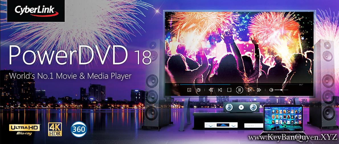CyberLink PowerDVD Ultra 18.0.2305.62 Full Key, Phần mềm chơi nhạc Video số 1 thế giới cho Ultra HD Blu-ray và 4K HDR