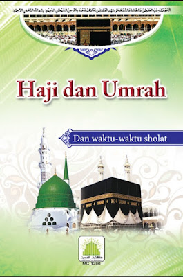Download: Haji dan Umrah – Dan Waktu-Waktu Sholat pdf in Indonesian