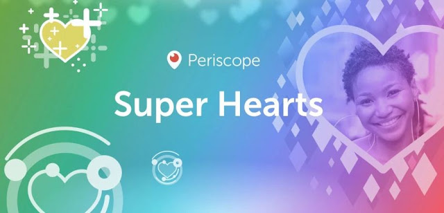 Periscope lance les Super Hearts