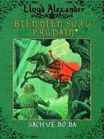 Biên niên sử xứ Prydain Tập 1: Sách về bộ ba