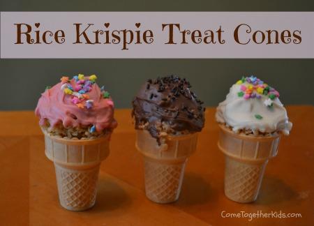 Come Together Kids: Rice Krispie Treat Cones