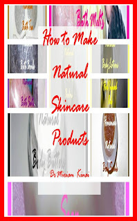 How to Make Natural Skincare Products