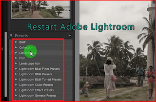 Restart to apply adobe lightroom presets