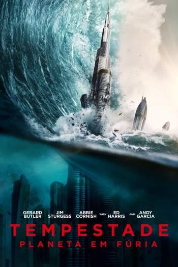 Tempestade: Planeta em Fúria Torrent – BluRay 720p/1080p Dual Áudio