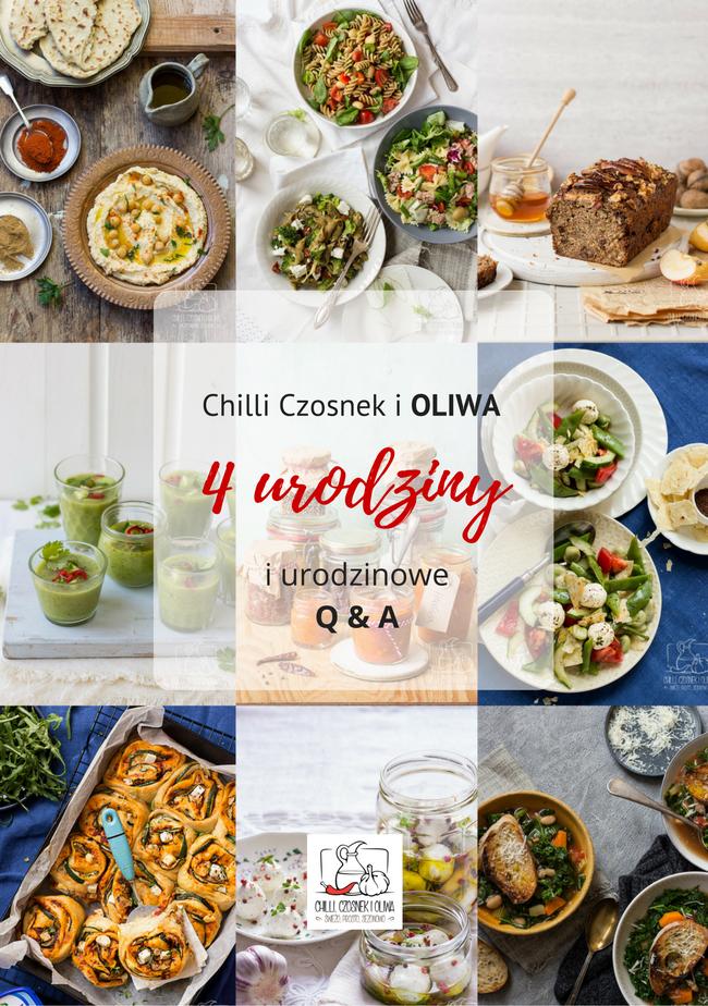 4 urodziny bloga Chilli Czosnek i Oliwa