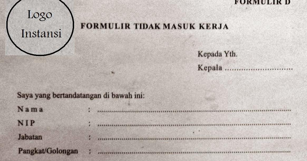Contoh Surat Formulir Tidak Masuk Kerja Murad Maulana