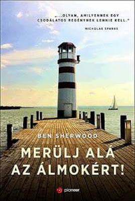 http://catherinedenoir.blog.hu/2017/04/30/ben_sherwood_merulj_ala_az_almokert