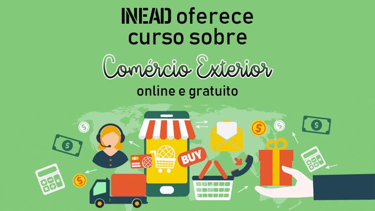 INEAD oferece curso de Comércio Exterior ONLINE e GRATUITO