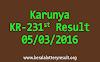 KARUNYA KR 231 Lottery Result 05-03-2016