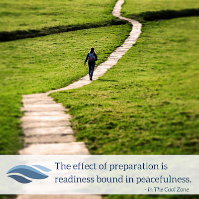 The effect of preparation is readiness bound in peacefulness.