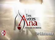Tres Veces Ana novela