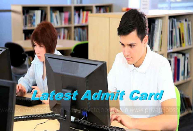 Latest Admit Card 2018 Download Bank, SSC, Railway, UPSC, PSC Hall Ticket