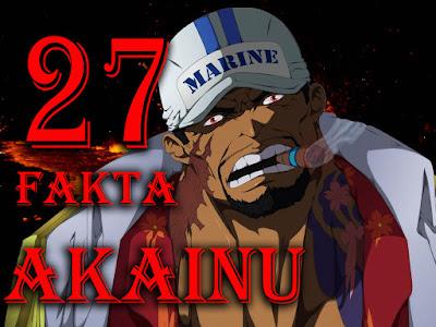 27 Fakta tentang Fleet Admiral Akainu