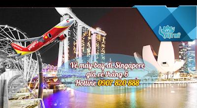 Vé máy bay đi Singapore tháng 6