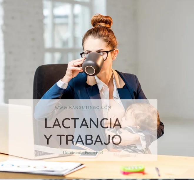 Lactancia y Trabajo