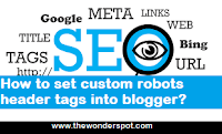 How to set custom robots header tags into blogger?