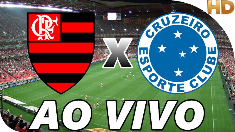 Assistir Flamengo x Cruzeiro Ao Vivo
