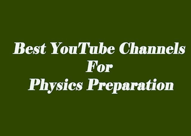 The Best Physics Educational YouTube Channels  For Science Students In India For Deep Knowledge