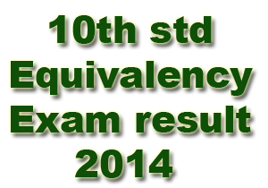 10th standard Equivalency Exam result 2014