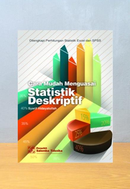 CARA MUDAH MENGUASAI STATISTIK DESKRIPTIF, Syarif Hidayatullah