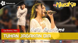 Lirik Lagu Tuhan Jagakan Dia - Nella Kharisma