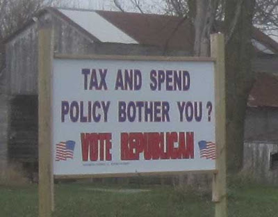 Red and blue letters on white background reading Tax and Spend Policies Bother You? Vote Republican