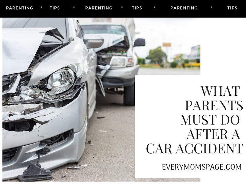 What Parents Must Do After a Car Accident