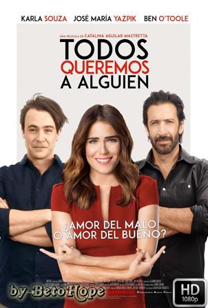Todos Queremos A Alguien [1080p] [Latino] [MEGA]