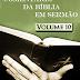 Comentário da Bíblia em Sermão vol. 10 - William R. Nicoll