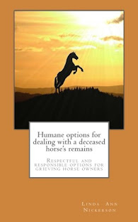 Humane options for dealing with a deceased horse's remains.