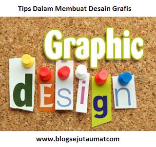 Tips-Dalam-Membuat-Desain-Grafis-Lebih-Menarik