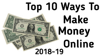 Top 10 ways to make money online in hindi