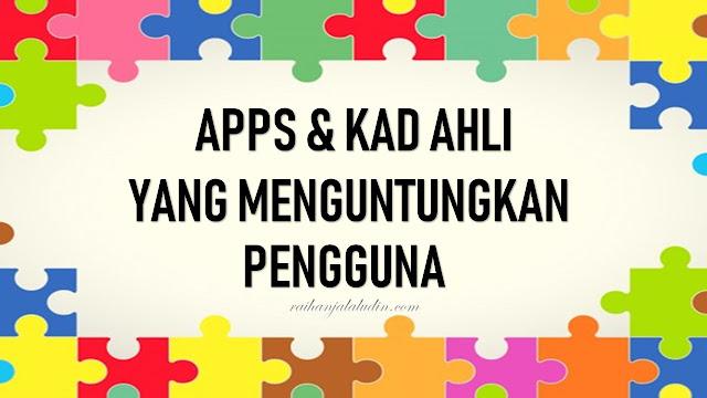 Aplikasi dan Kad Ahli Yang Menguntungkan Pengguna
